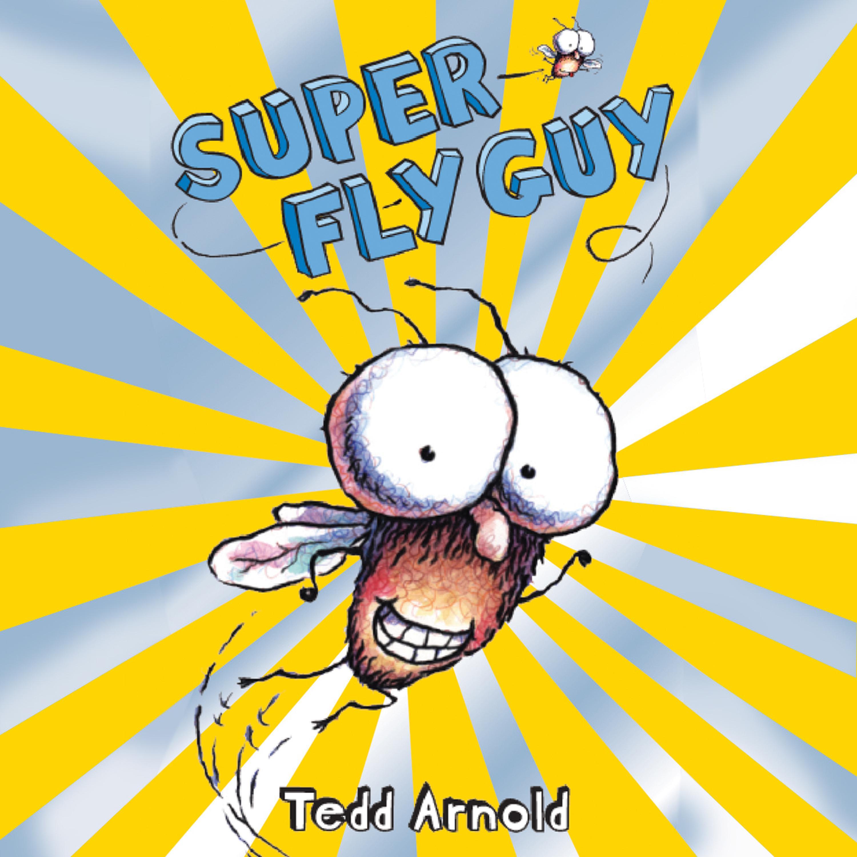 Super Fly Guy! - Audiobook | Listen Instantly!