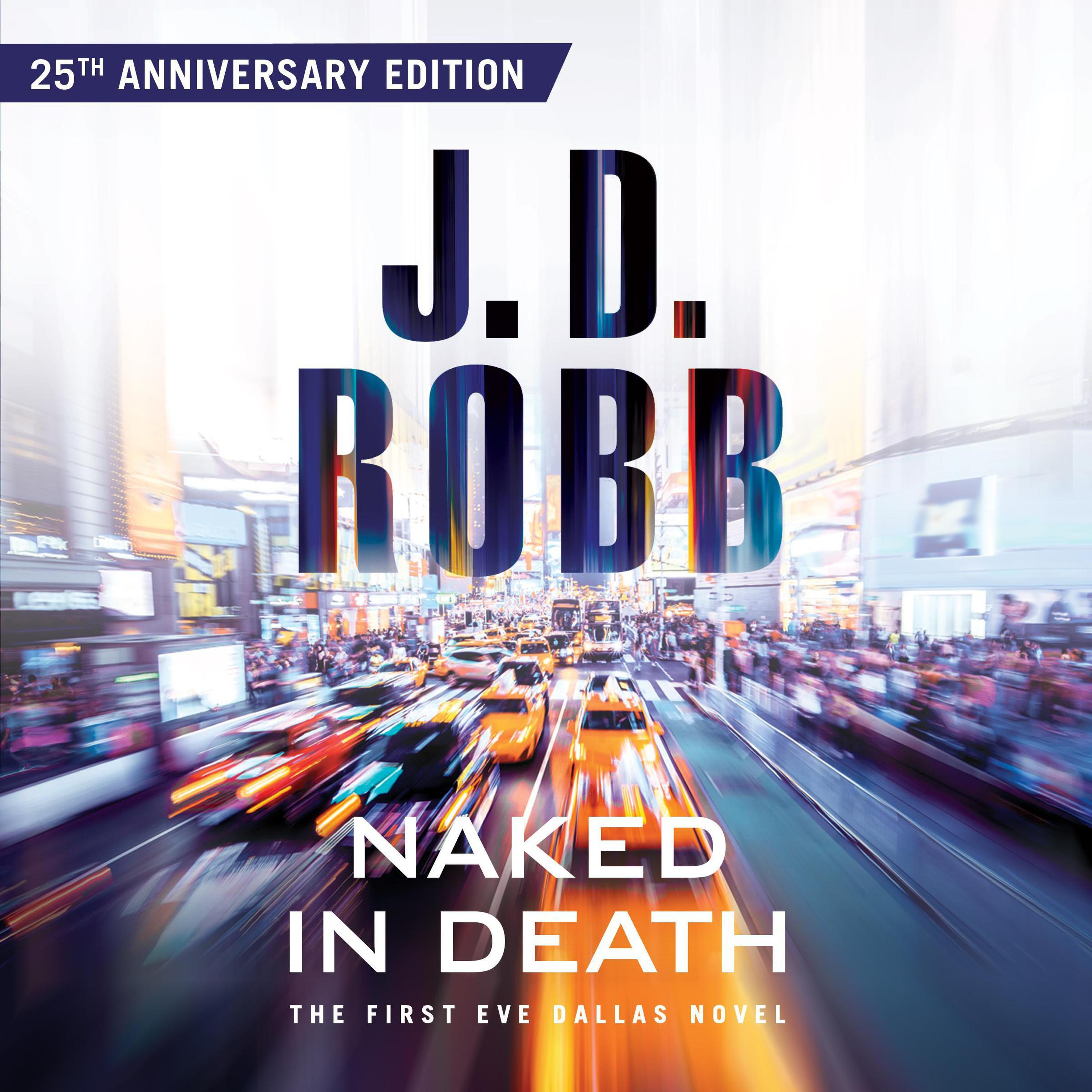 Naked in Death by J D Robb #1 read by Susan Ericksen